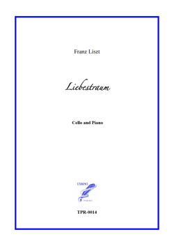 Liebestraum for Cello and Piano (Liszt)