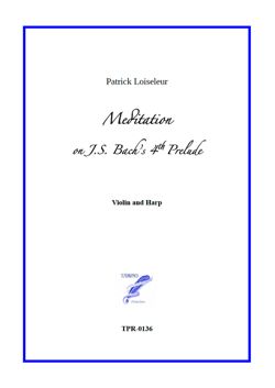 Meditation on J.S. Bach's 4th Prelude, for Violin and Harp (Loiseleur)