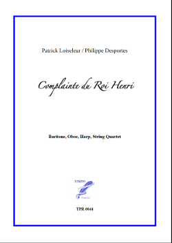 Complainte du Roi Henri for Baritone and Chamber Orchestra (Loiseleur/Desportes)