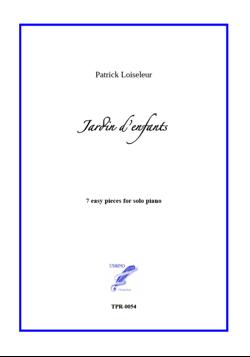 Jardin d'enfants for Solo Piano (Loiseleur)