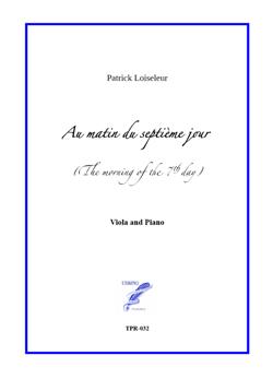 Au matin du septième jour, for Viola and Piano (Loiseleur)